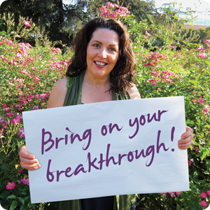 Bring on Your Breakthrough
