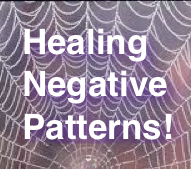 Healing Negative Patterns